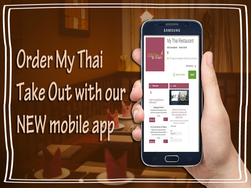 Order My Thai Take Out with our NEW mobile app