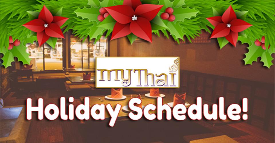 Holiday Schedules of My Thai Restaurant