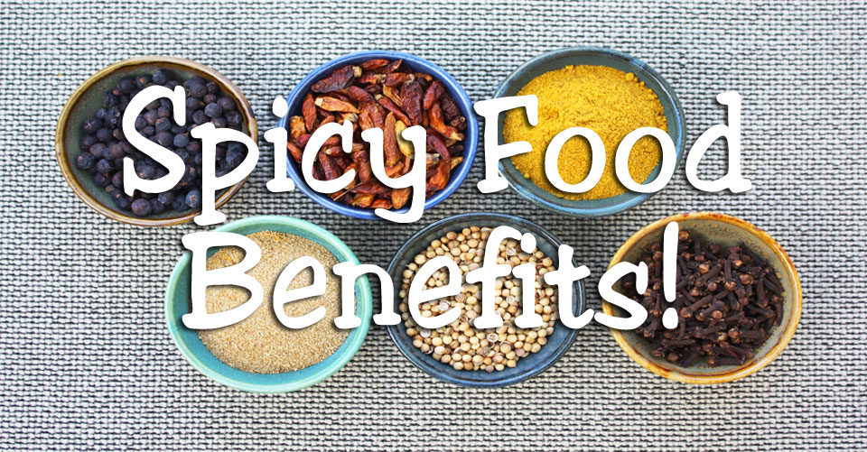 Spicy Food Benefits