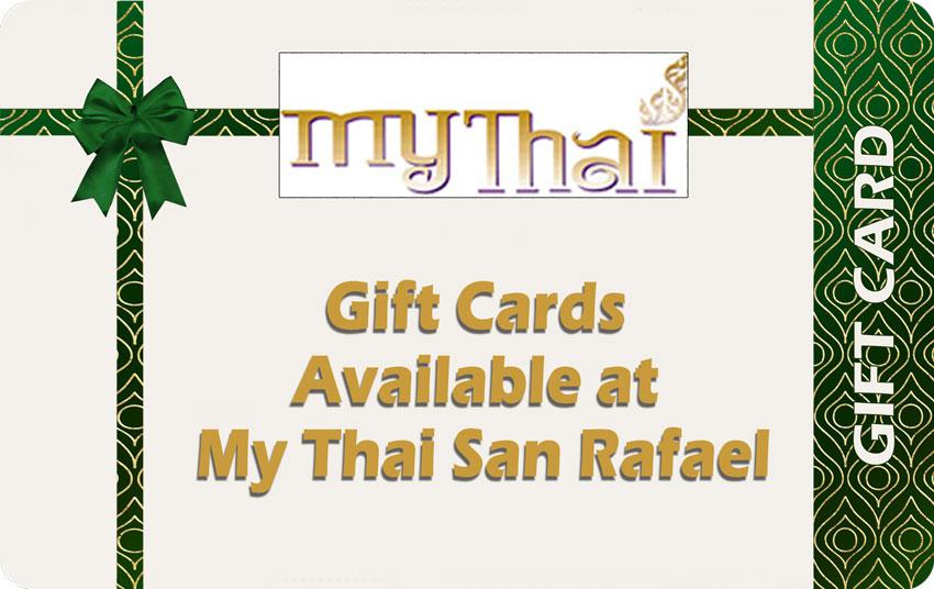 Gift Card Promotion at My Thai San Rafael