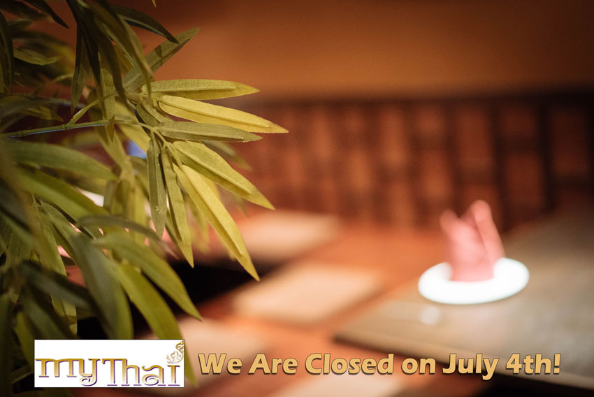 My Thai Is Closed on July 4th